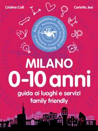 Milano 0-10 anni